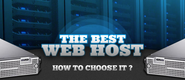 How to Choose a Web Hosting Service, What You Should Be Wary Of?