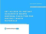 Hazardous Waste Disposal Facilities for Distinct Waste Materials |authorSTREAM