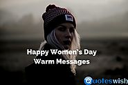 Happy Women's Day Warm Messages