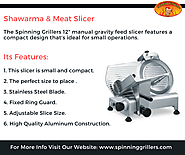 Features and Benefits of Shawarma & Meat Slicer