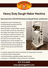 Heavy Duty Dough Maker Machine by Spinning Grillers
