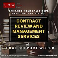 Contract Review and Management Services - Outsource to Legal Support World