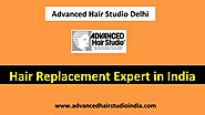 Advanced Hair Studio Delhi: Best Clinics for Hair Transplant In India