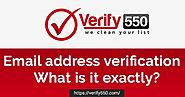 Email address verification - What is it exactly?
