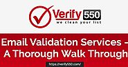 Email Validation Services - A Thorough Walk Through