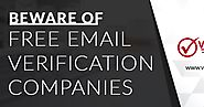 Beware of free email verification companies
