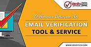 Difference between an email verification tool and a service