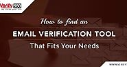 How to find an email verification tool that fits your needs