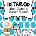 Iditarod: Math, Science & Literacy Activites