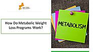 How Do Metabolic Weight Loss Programs Work