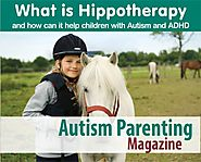 What is Hippotherapy and how can it help children with Autism and ADHD - Autism Parenting Magazine