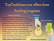 TopTradelines.com offers three funding programs