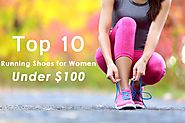 Top 10 Best Training Shoes for Women Under $100 in 2018