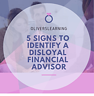 5 Signs to Identify a Disloyal Financial Advisor