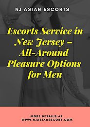 Escorts Service in New Jersey – All-Around Pleasure Options for Men