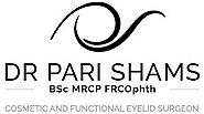 Pari Shams - cosmetic eyelid surgeon london