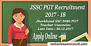 Jharkhand SSC PGT Teacher Online Form 2017 | Apply Online | Sarkari Exaam Result