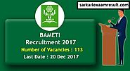 BAMETI Recruitment 2018 | No Fees | Apply easily for accountant & more posts | Sarkari Exaam Result