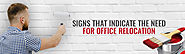 Signs That Indicate the Need for Office Relocation