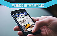 All You Need To Know About Facebook Instant Articles - 4 SEO Help