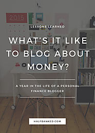 A Year in the Life of a Personal Finance Blogger - Half Banked