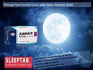 Manage Your Anxiety Issues with Xanax Sleeping Tablet