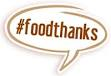 #foodthanks — an annual effort to get people to share gratitude during the holidays