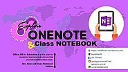 Office 365 OneNote and Class Notebook
