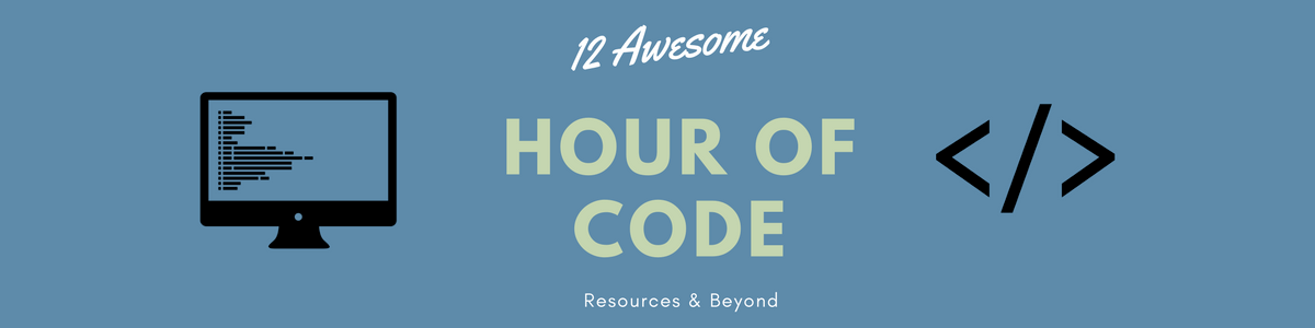 Headline for 12 Awesome Hour of Code Resources & Beyond