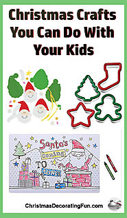 Kids Christmas Craft Fun - Kids love everything about Christmas except waiting for the day to get here. With them tak...