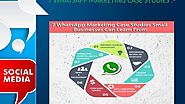7 WHATSAPP MARKETING CASE STUDIES SMALL BUSINESSES CAN LEARN FROM by green daniel - Dailymotion