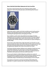How to Find the Perfect Rolex Submariner for Your Loved One PowerPoint Presentation