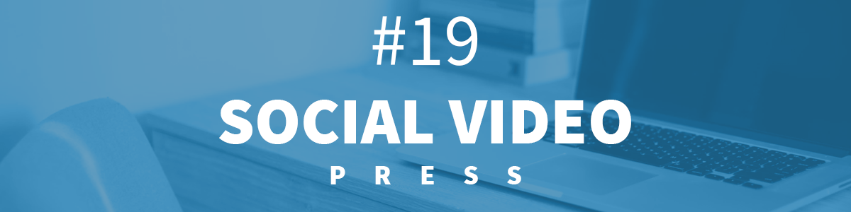 Headline for #19 SocialVideo Press [27.11-3.12.2017]
