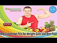 Natural Herbal Pills for Weight Gain and Diet Plan