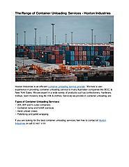 The Range of Container Unloading Services - Hoxton Industries