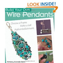Build Your Own Wire Pendants: Kimberly Sciaraffa Berlin: 9780871164568: Amazon.com: Books