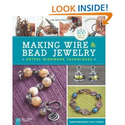 Making Wire & Bead Jewelry: Artful Wirework Techniques: Janice Berkebile, Tracy Stanley: 9781454702870: Amazon.com: B...