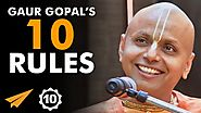 """We HAVE To FACE Our FEARS!"" - Gaur Gopal Das (@gaurgopald) - Top 10 Rules"