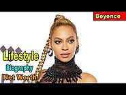 Hollywood Celebrity Beyonce Lifestyle ★ Net Worth ★ Biography ★House ★ Cars ★ Income ★ Jet - 2018