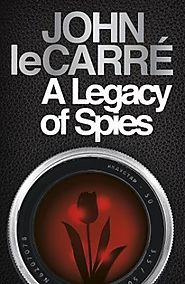 A Legacy of Spies : John Le Carré : 9780241308547