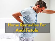 Top 8 Natural Remedies For Anal Fissures - Anal Fistula Treatment