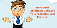 How Email Appending Can Lead to Improve Business Revenue?