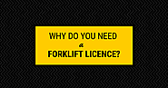 Forklift Licence | Why you Need it?