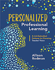 ASCD Book: Personalized Professional Learning: A Job-Embedded Pathway for Elevating Teacher Voice