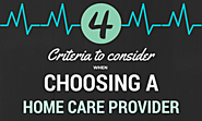 4 Criteria to consider when choosing a home care provider