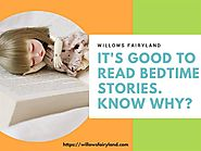 It's Good to Read Bedtime Stories. Know Why?