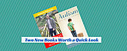 Two New Books Worth a Quick Look - Autism Parenting Magazine
