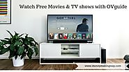 Get Free Movies, TV Shows, Music and Much more on OVGUIDE - Money Making Way