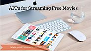 10 Best Apps for Streaming Free movies - Money Making Way