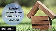 Special home loan benefits for Woman | Home Loan Application